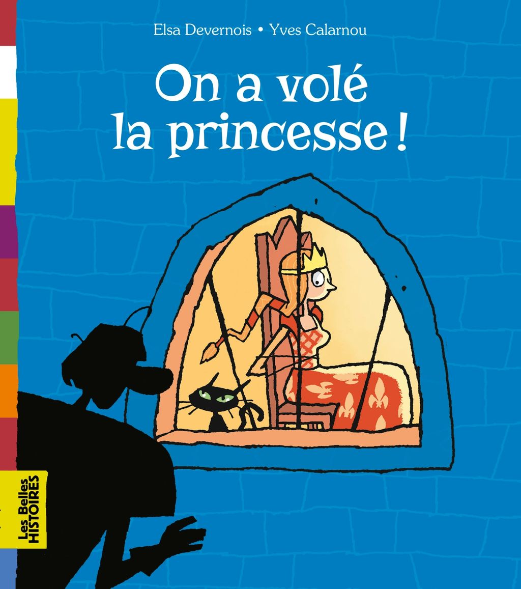 Couverture de «On a volé la princesse !»