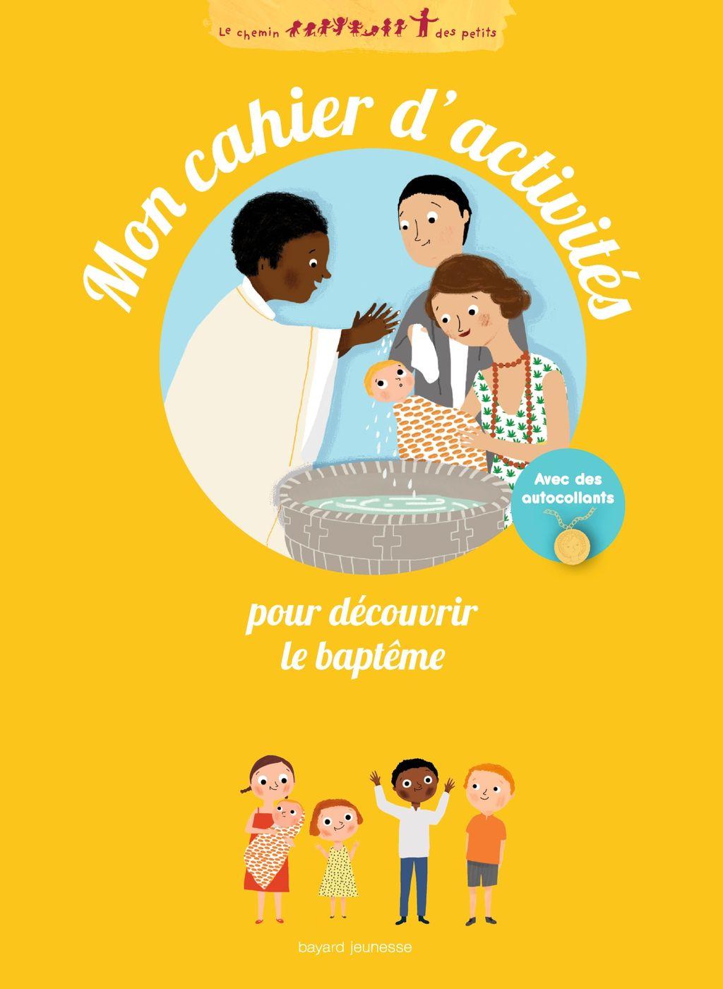 «Mon cahier d'activités pour découvrir le baptême» cover