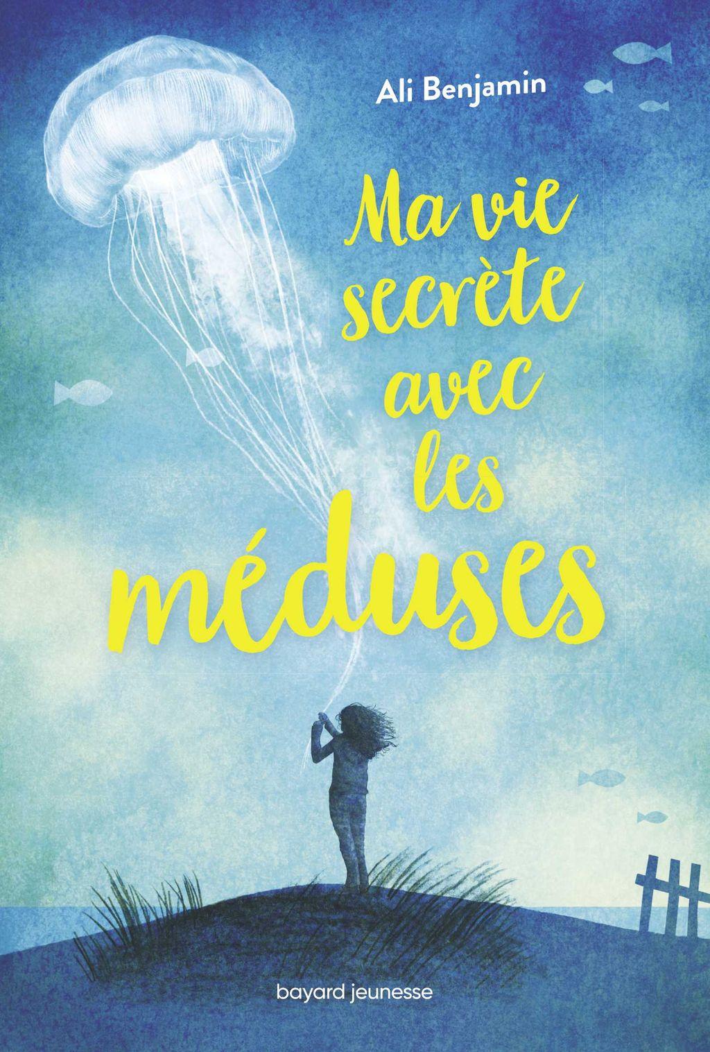 Couverture de «Ma vie secrète avec les méduses»