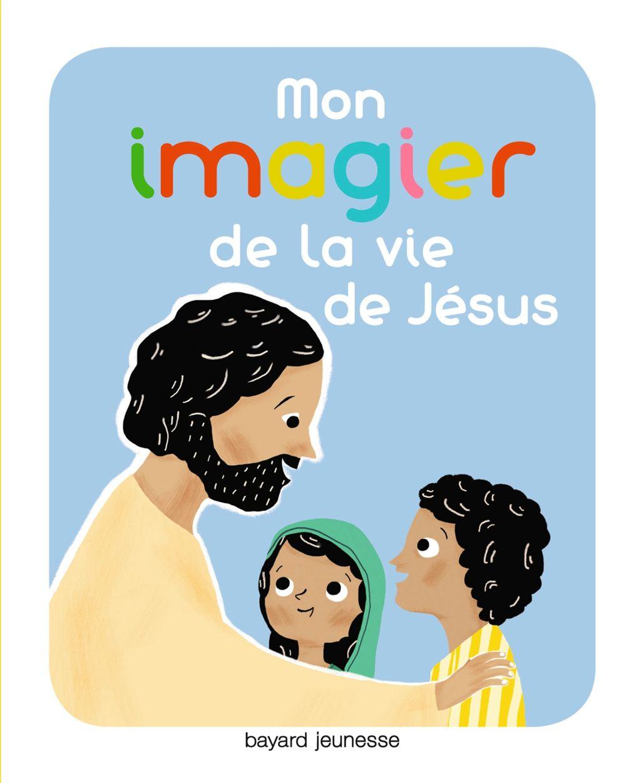 Couverture de «Mon imagier de la vie de Jésus»