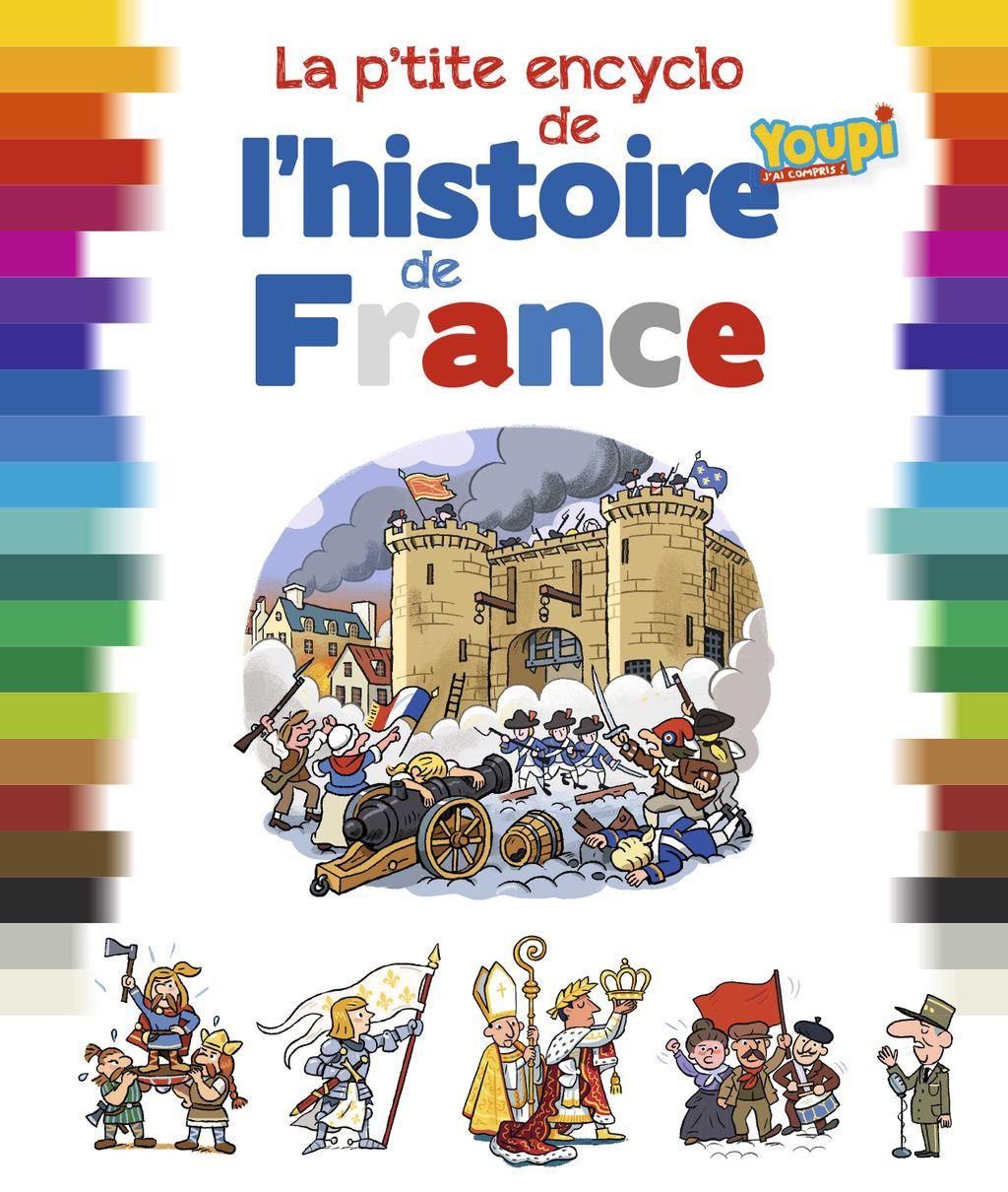 Couverture de «La p'tite encyclo de l'histoire de France»