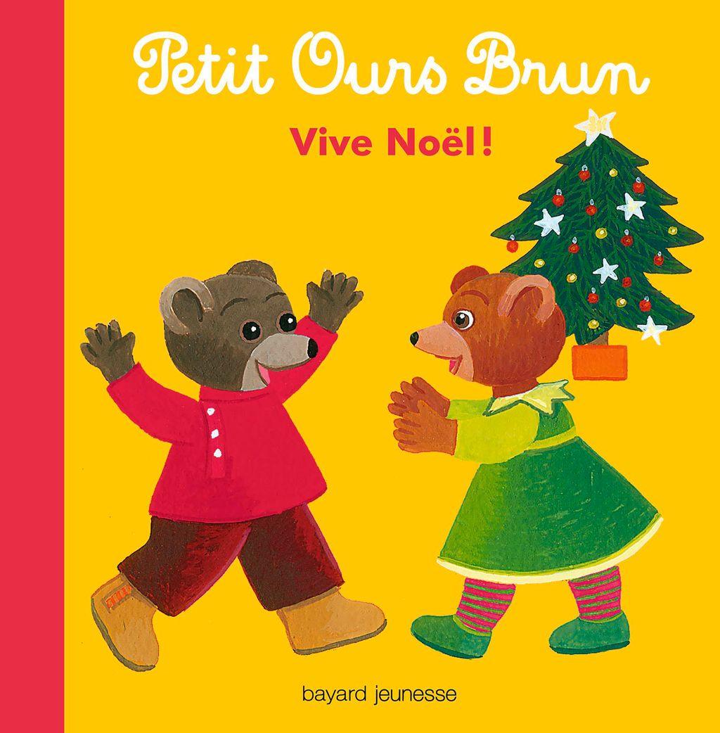 Couverture de «Petit Ours Brun – Vive Noël !»