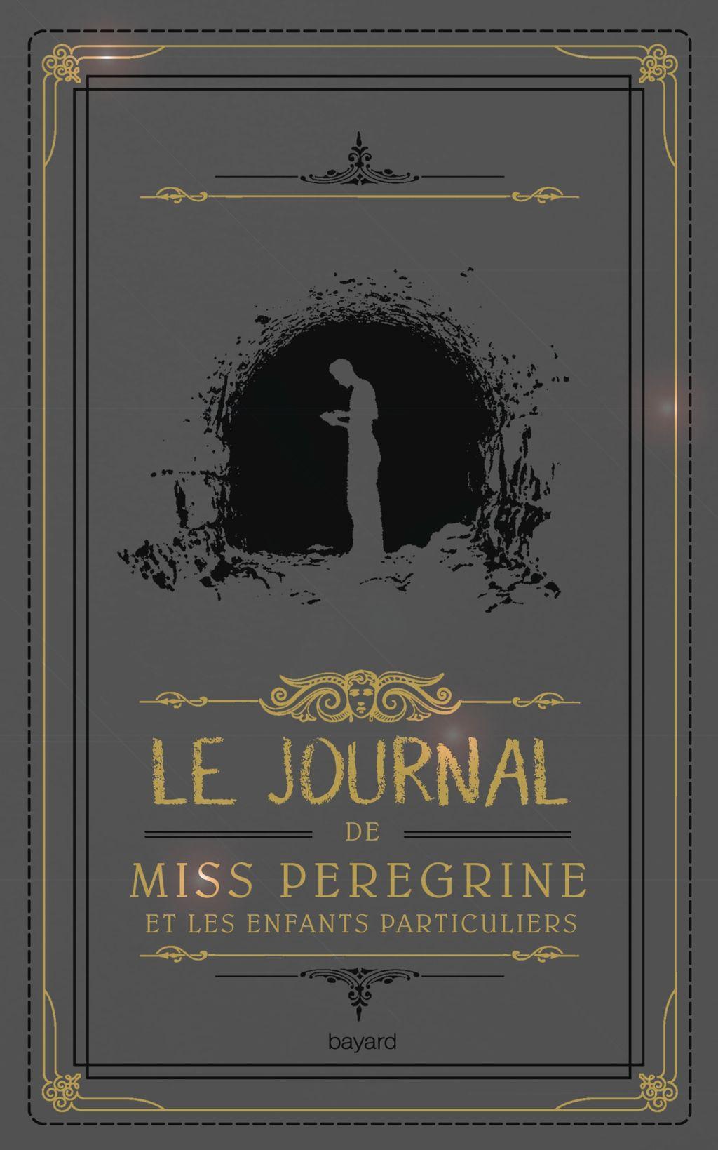 Couverture de «Le journal de Miss Peregrine et les enfants particuliers»