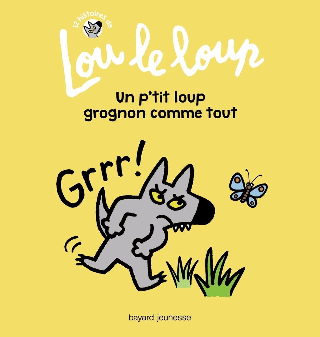 «Lou le loup Un p'tit loup grognon comme tout» cover