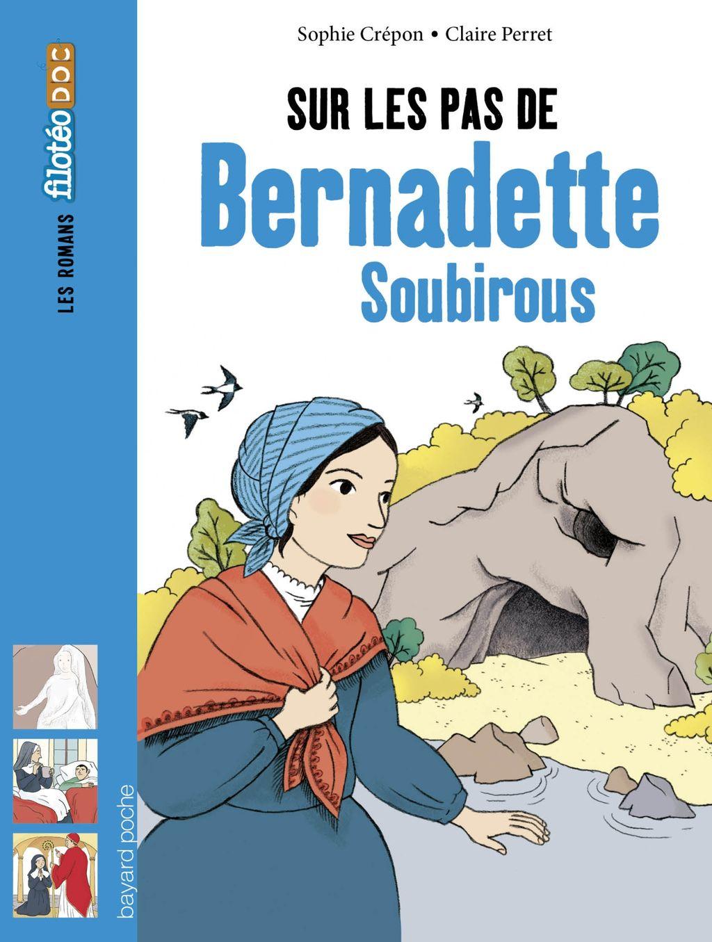 Couverture de «Sur les pas de Bernadette Soubirous»