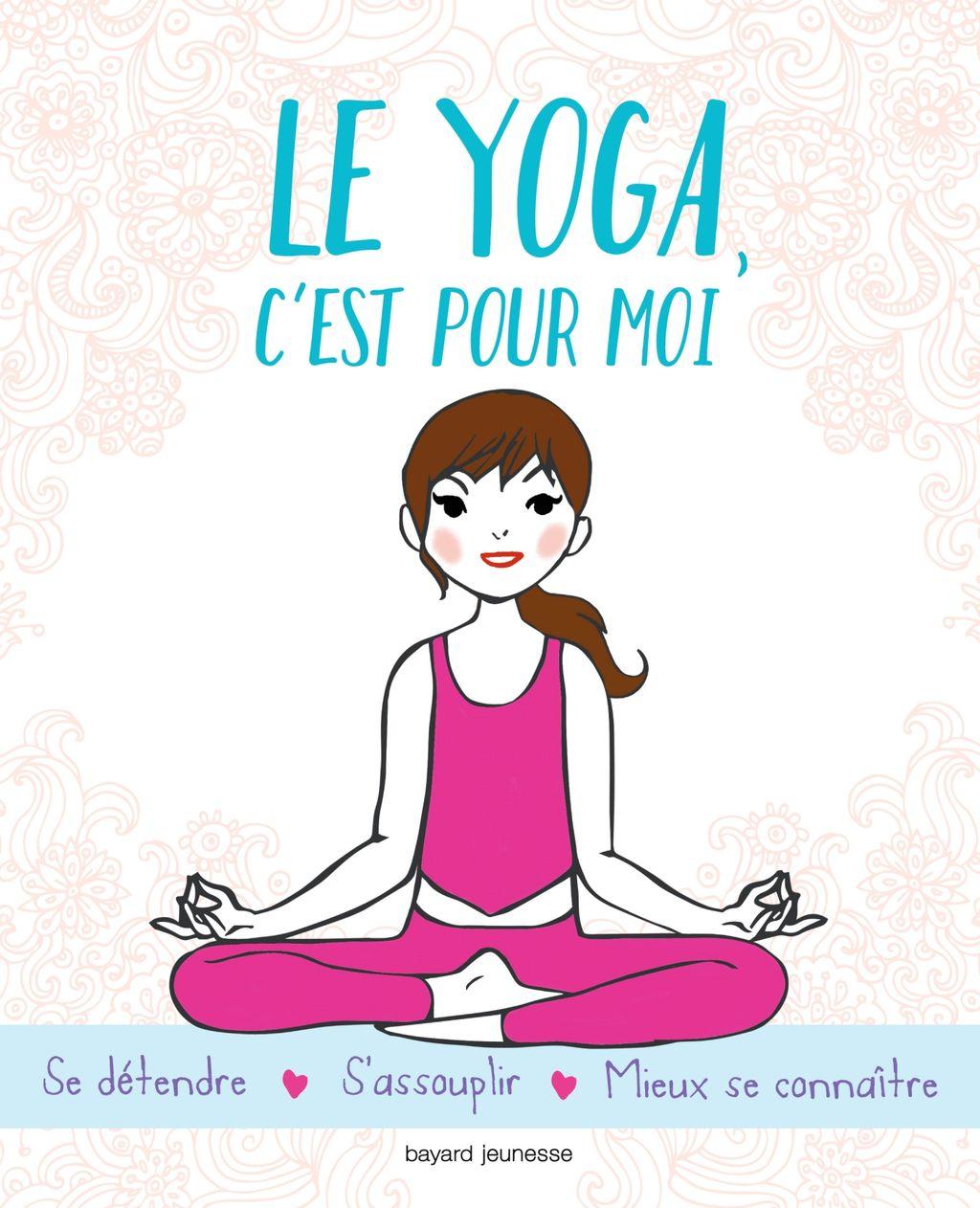 Couverture de «Le yoga c'est pour moi»