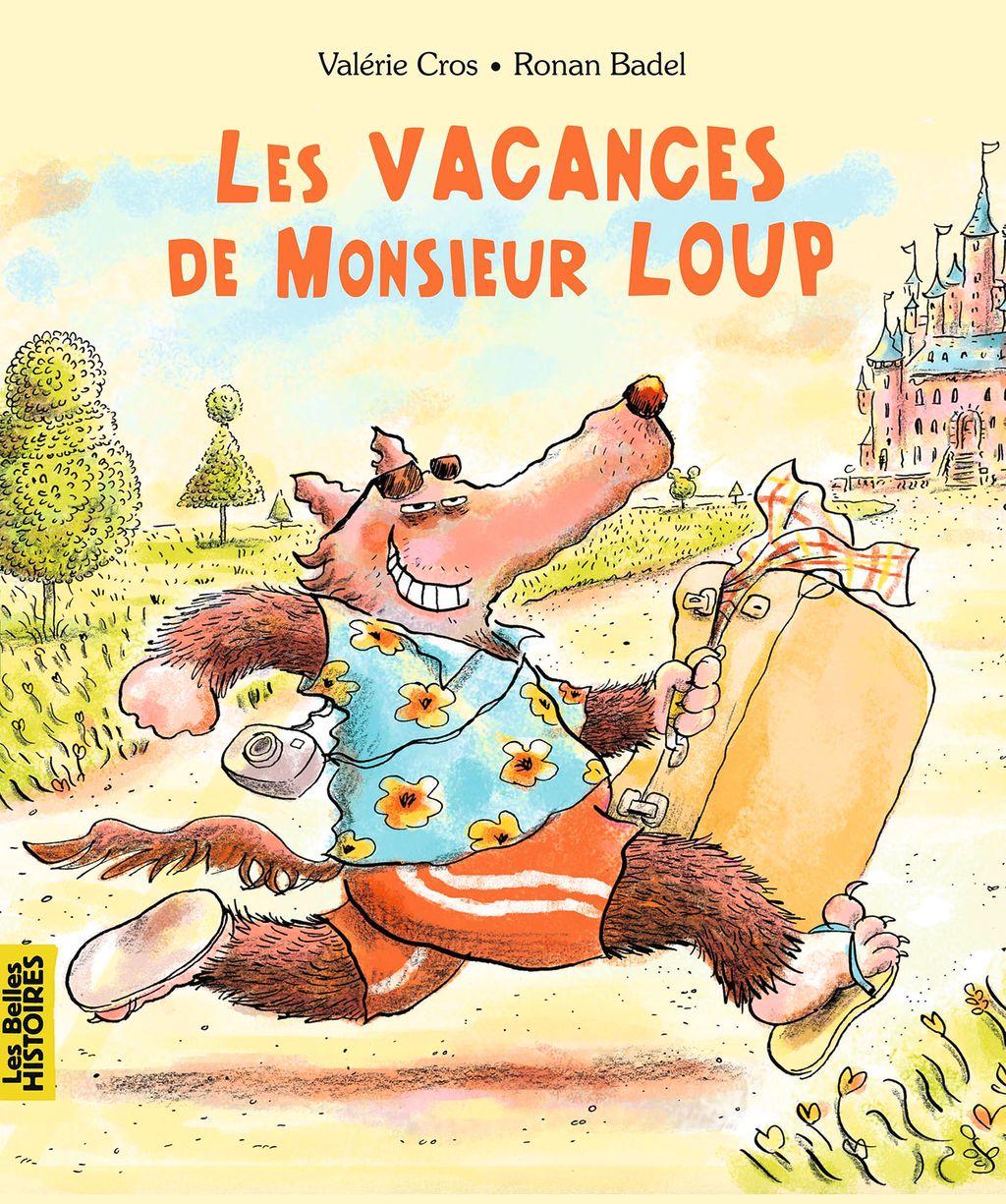 «Les vacances de Monsieur Loup» cover