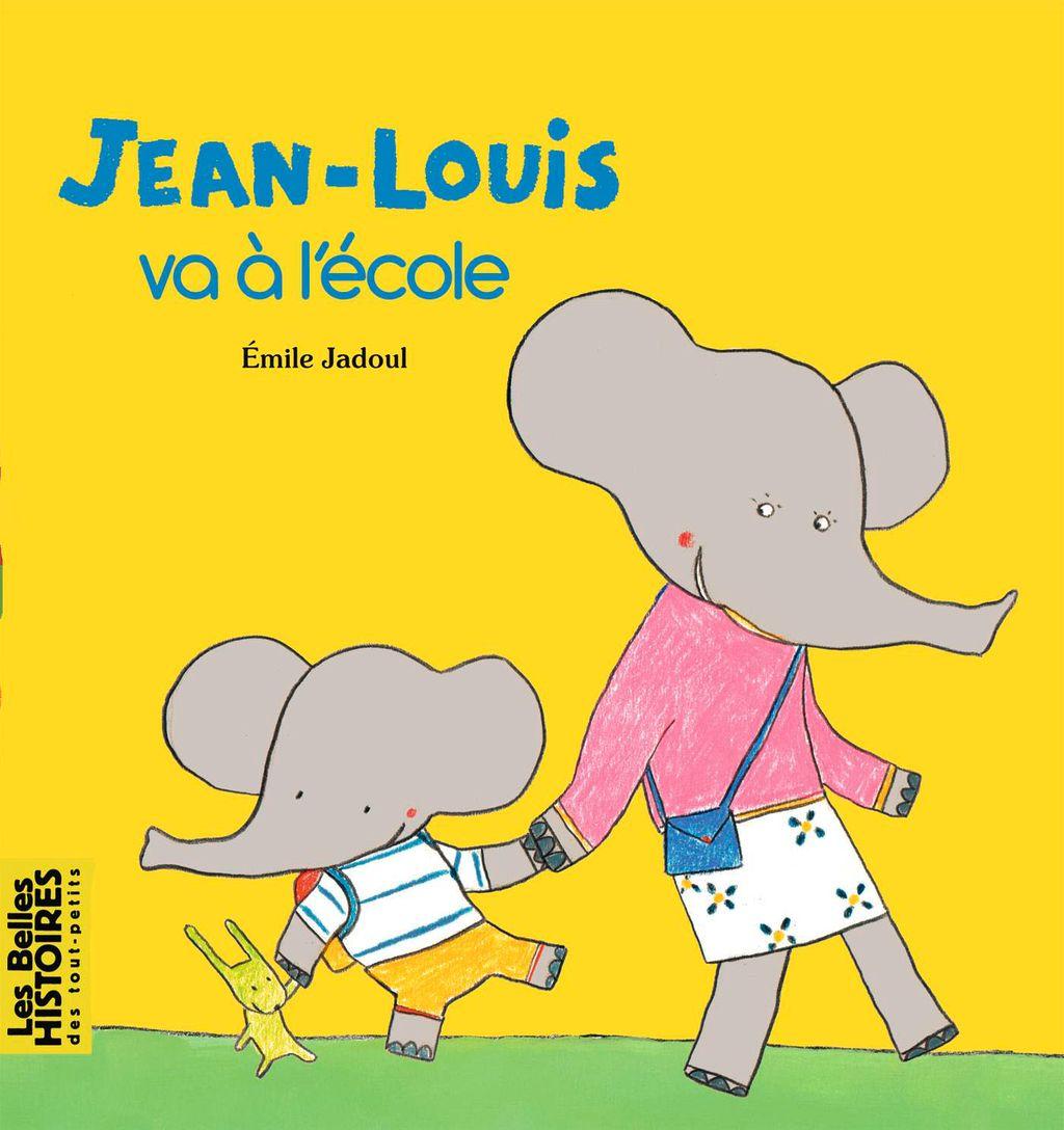 Couverture de «Jean-Louis va à l'école»