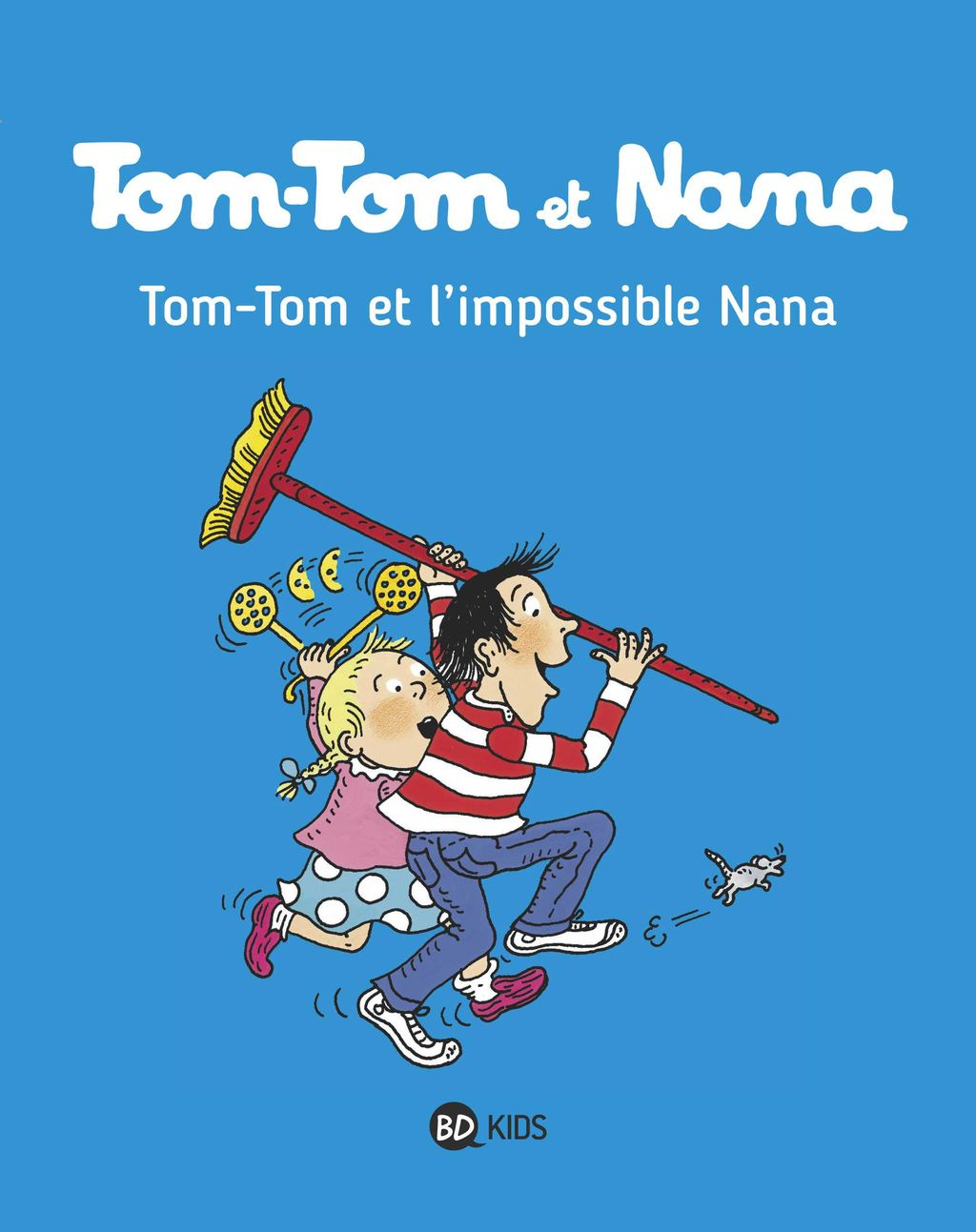 Couverture de « Tom-Tom et l'impossible Nana »