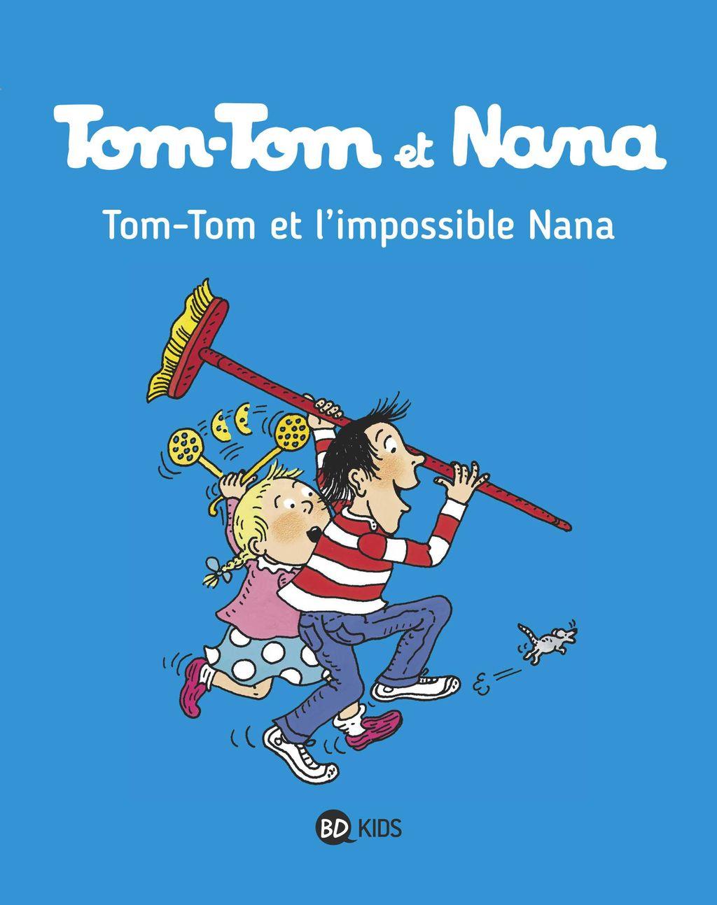 Couverture de «Tom-Tom et l'impossible Nana»