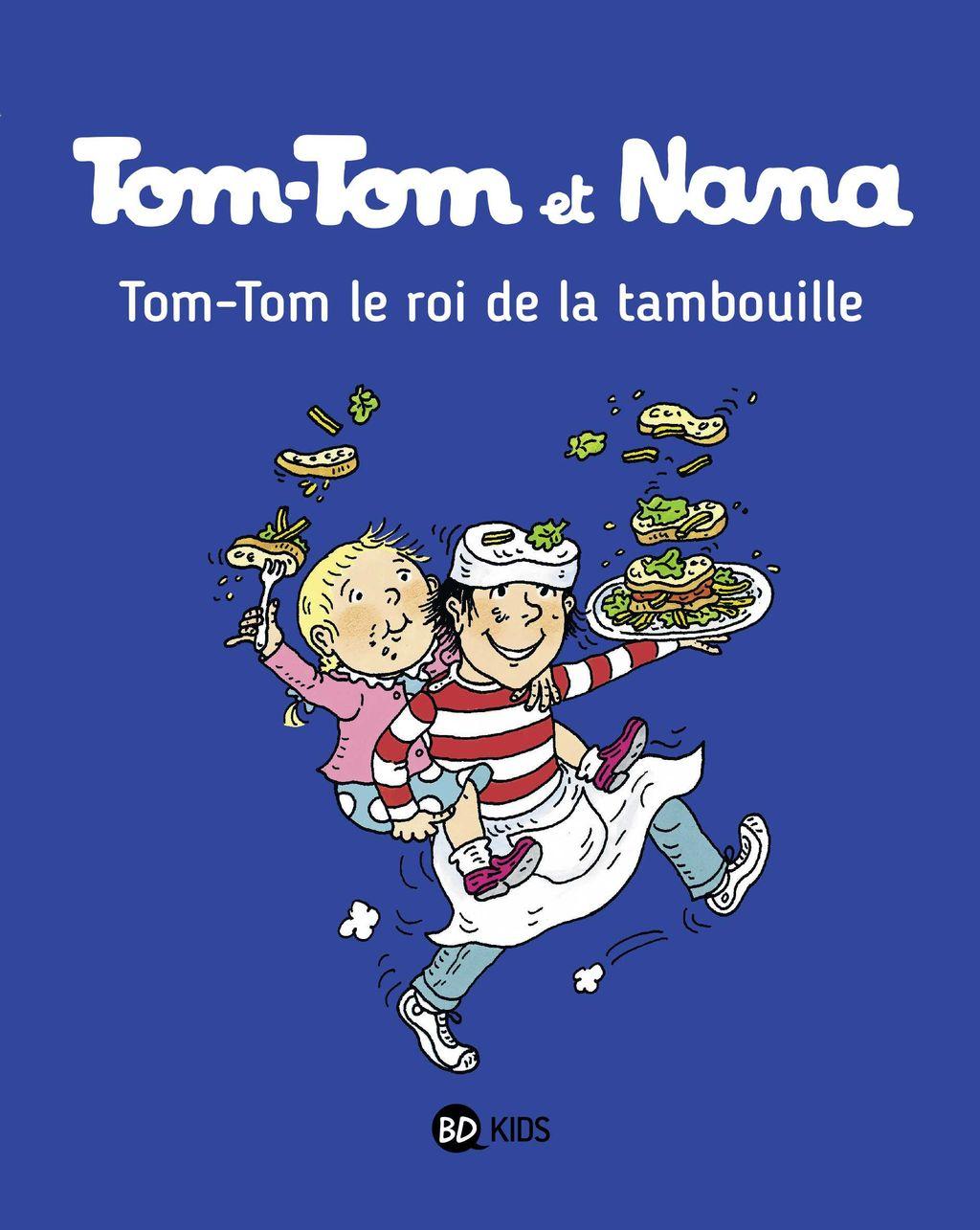 Couverture de «Tom-Tom, le roi de la tambouille»