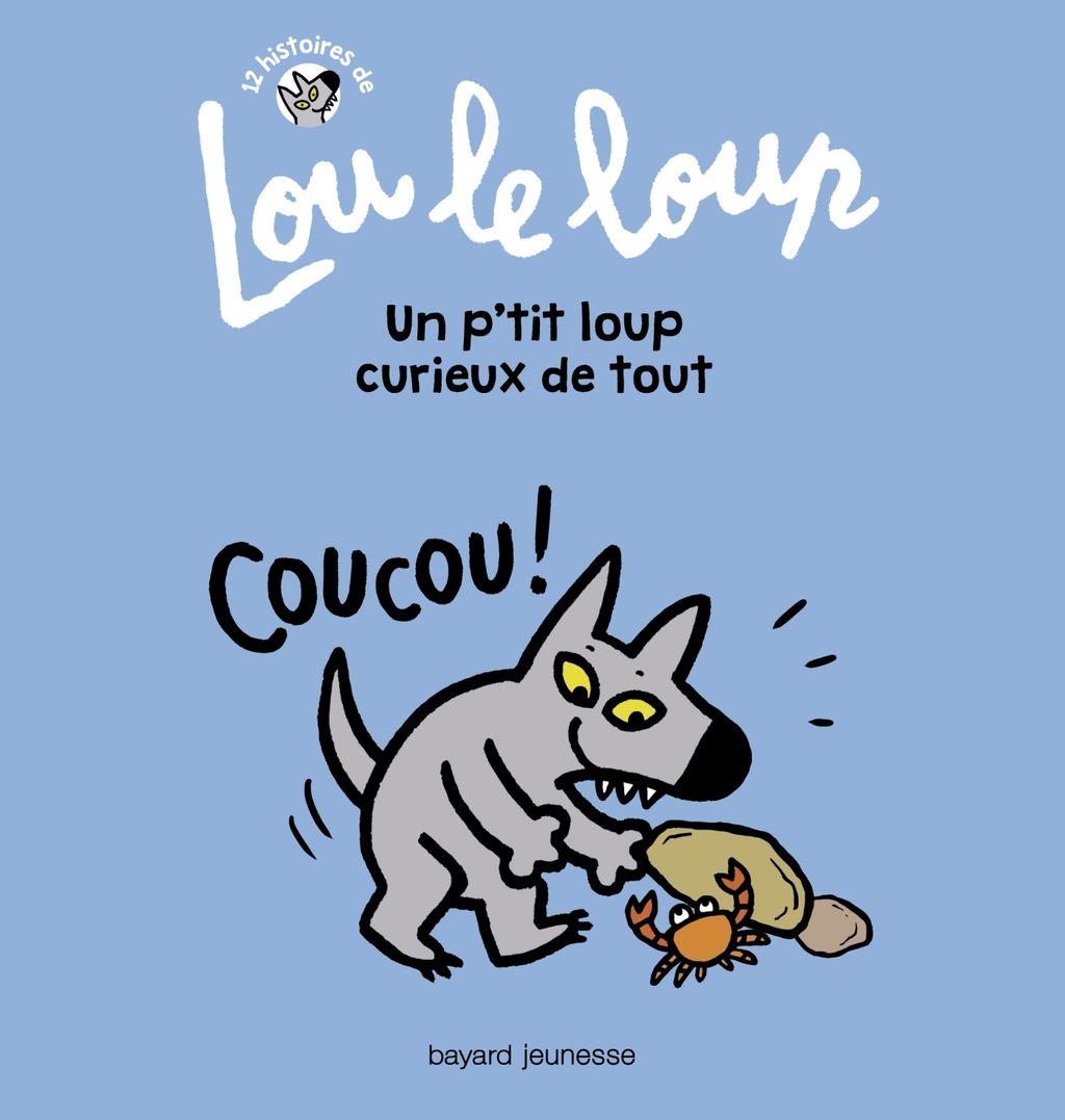 «Lou le loup Un petit loup curieux de tout» cover