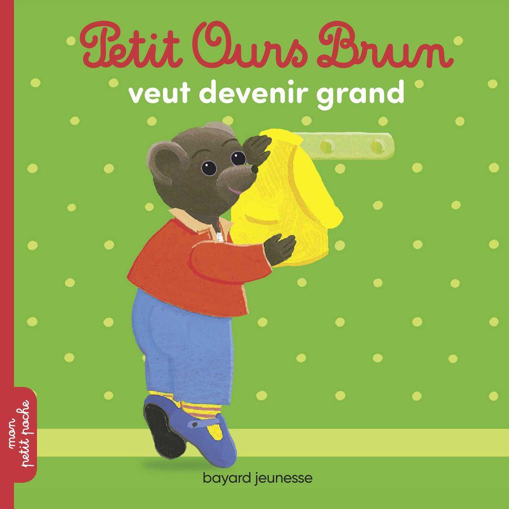 Couverture de «Petit Ours Brun veut devenir grand»