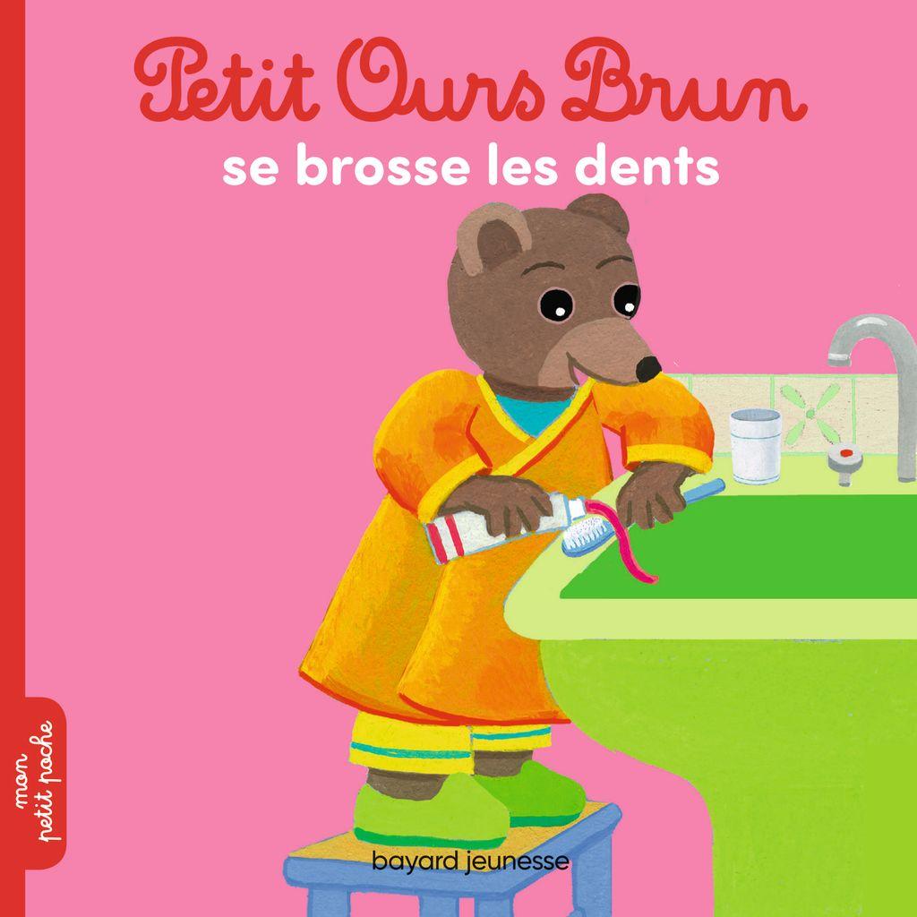 Couverture de «Petit Ours Brun se brosse les dents»