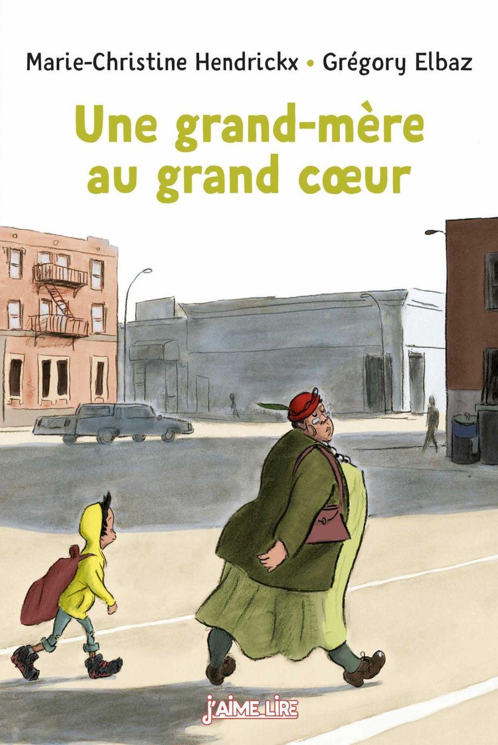 Couverture de «Une grand-mère au grand cœur»