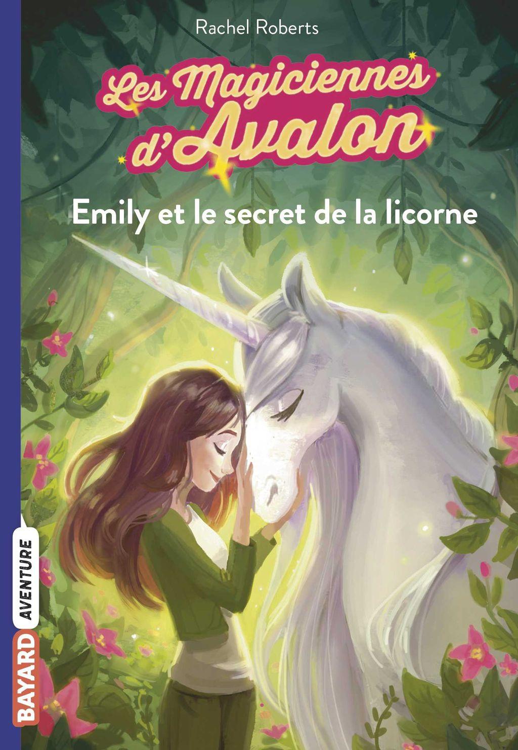Couverture de «Emily et le secret de la licorne»