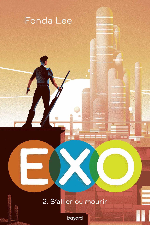 Couverture de «EXO : S'allier ou mourir»