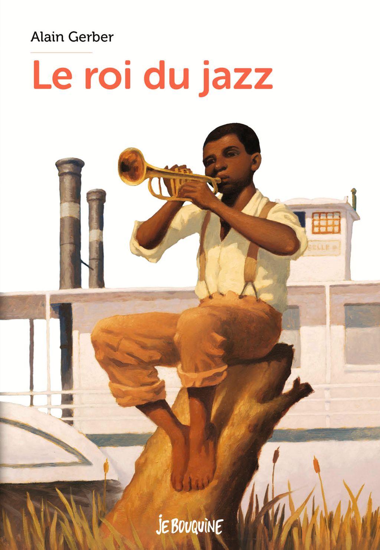 Couverture de «Le roi du jazz»