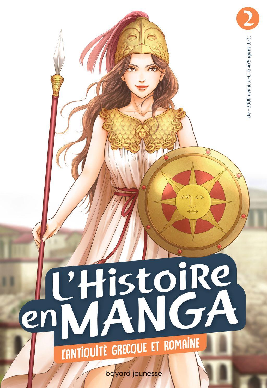 Couverture de «L'histoire en manga 2 – L'antiquité grecque et romaine»