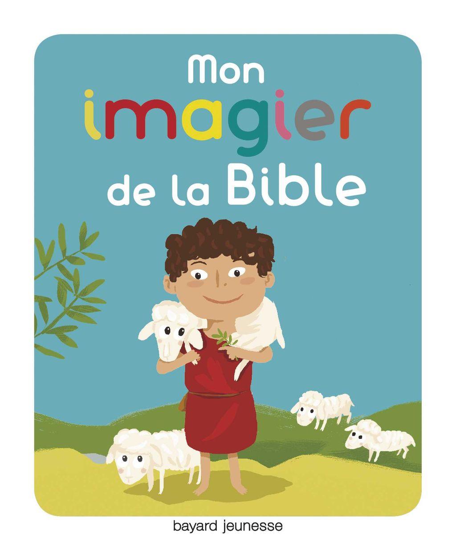 «Mon imagier pour découvrir la Bible» cover