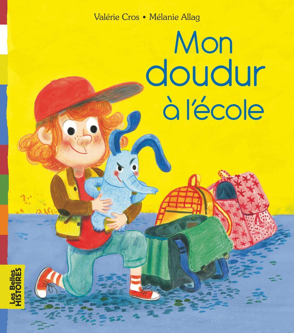 «Mon doudur à l'école» cover