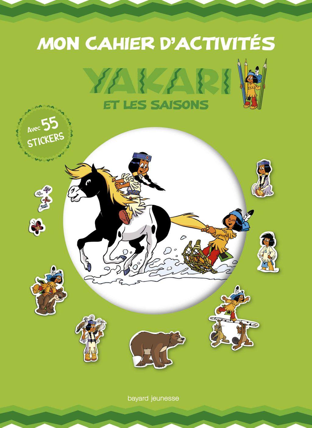 Couverture de «Mon cahier d'activités Yakari et les saisons»