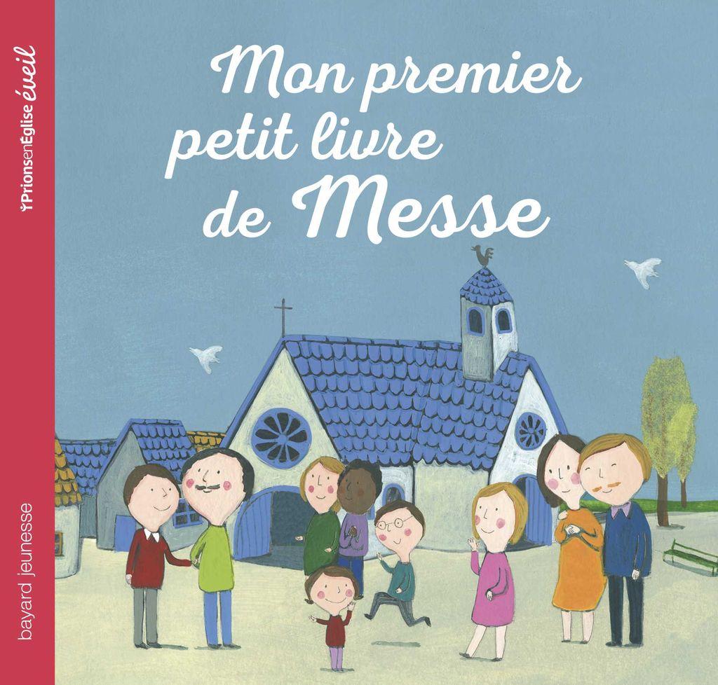 «Mon premier petit livre de messe» cover