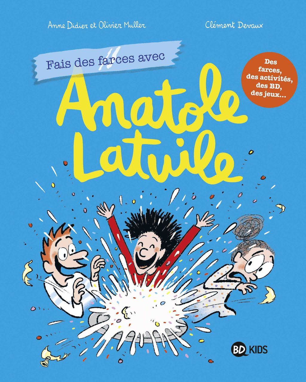 Couverture de «Fais des farces avec Anatole Latuile»