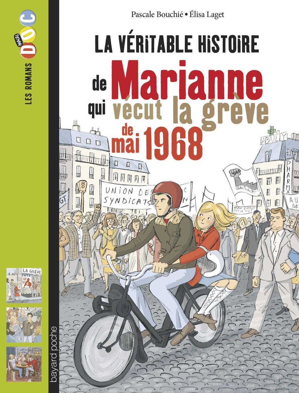 Couverture de «La véritable histoire de Marianne qui vécut la grève de 1968»