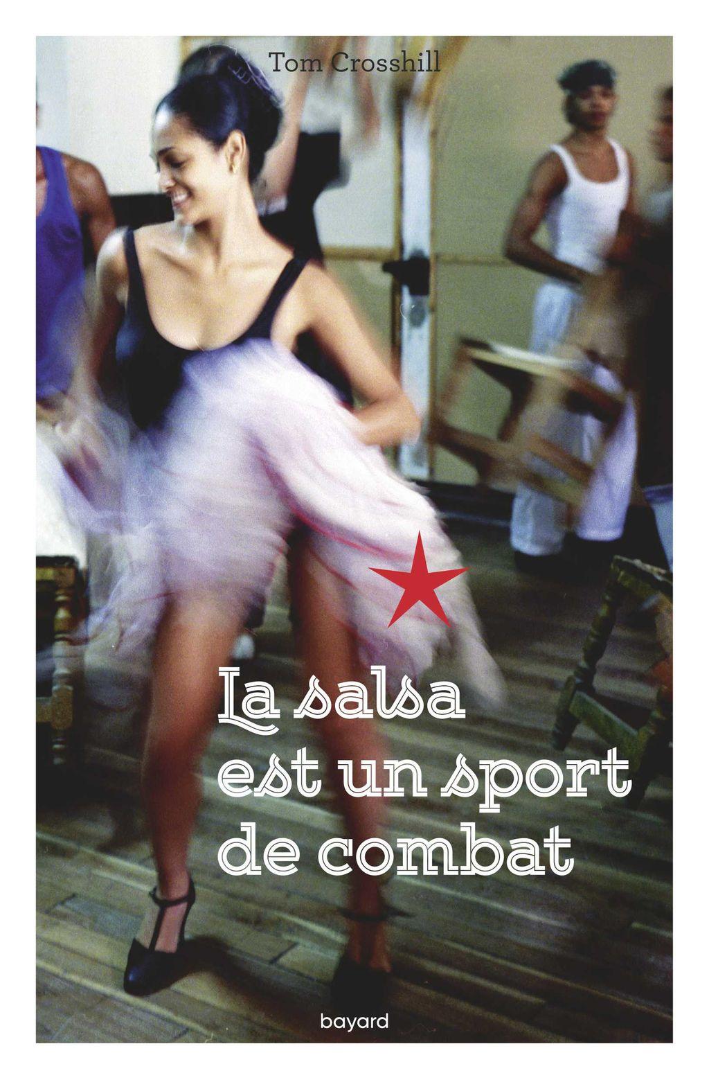 Couverture de «La salsa est un sport de combat»