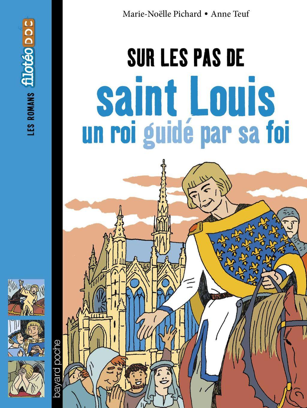 Couverture de «Sur les pas de saint Louis, un roi guidé par sa foi»