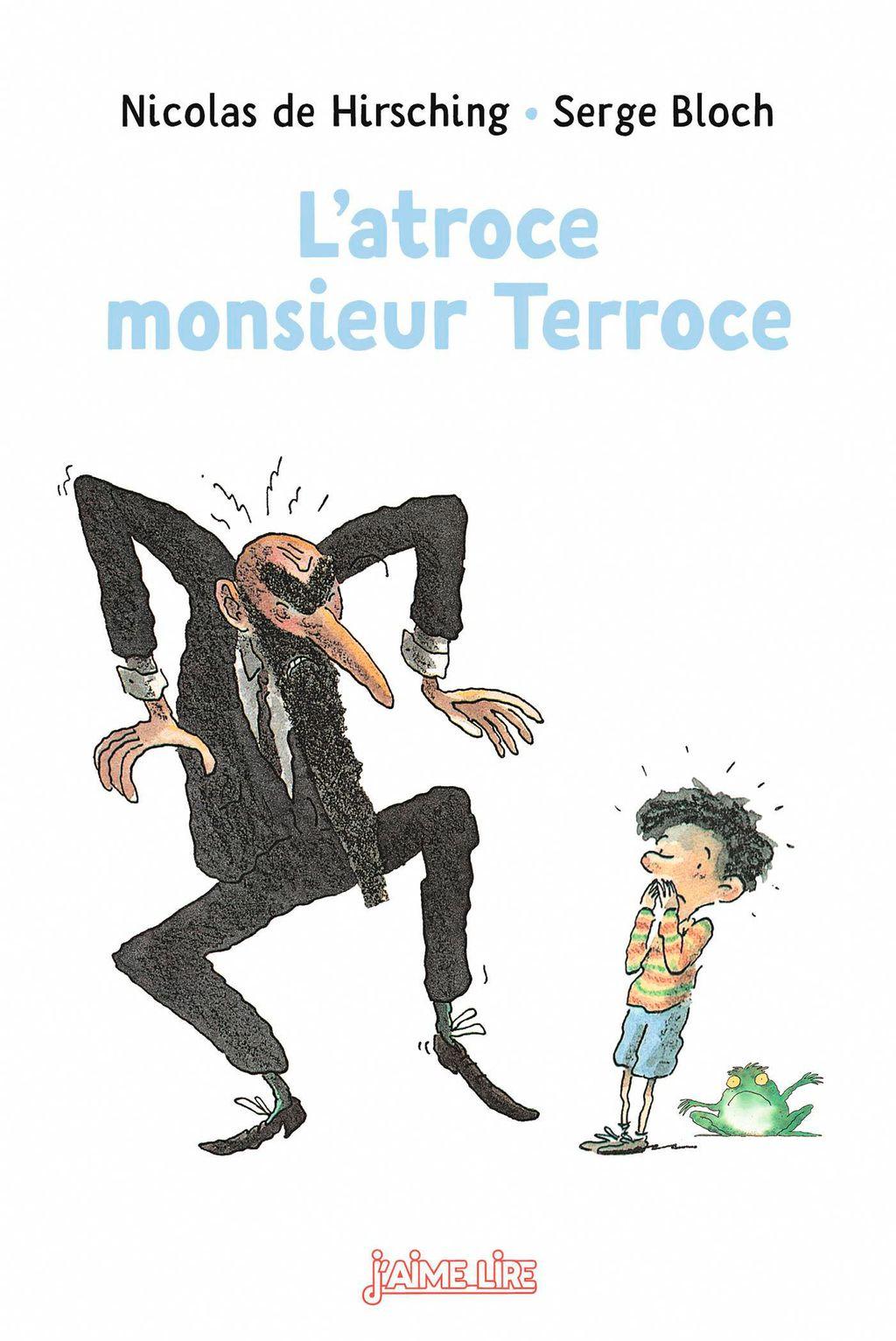 «L'atroce Monsieur Terroce» cover
