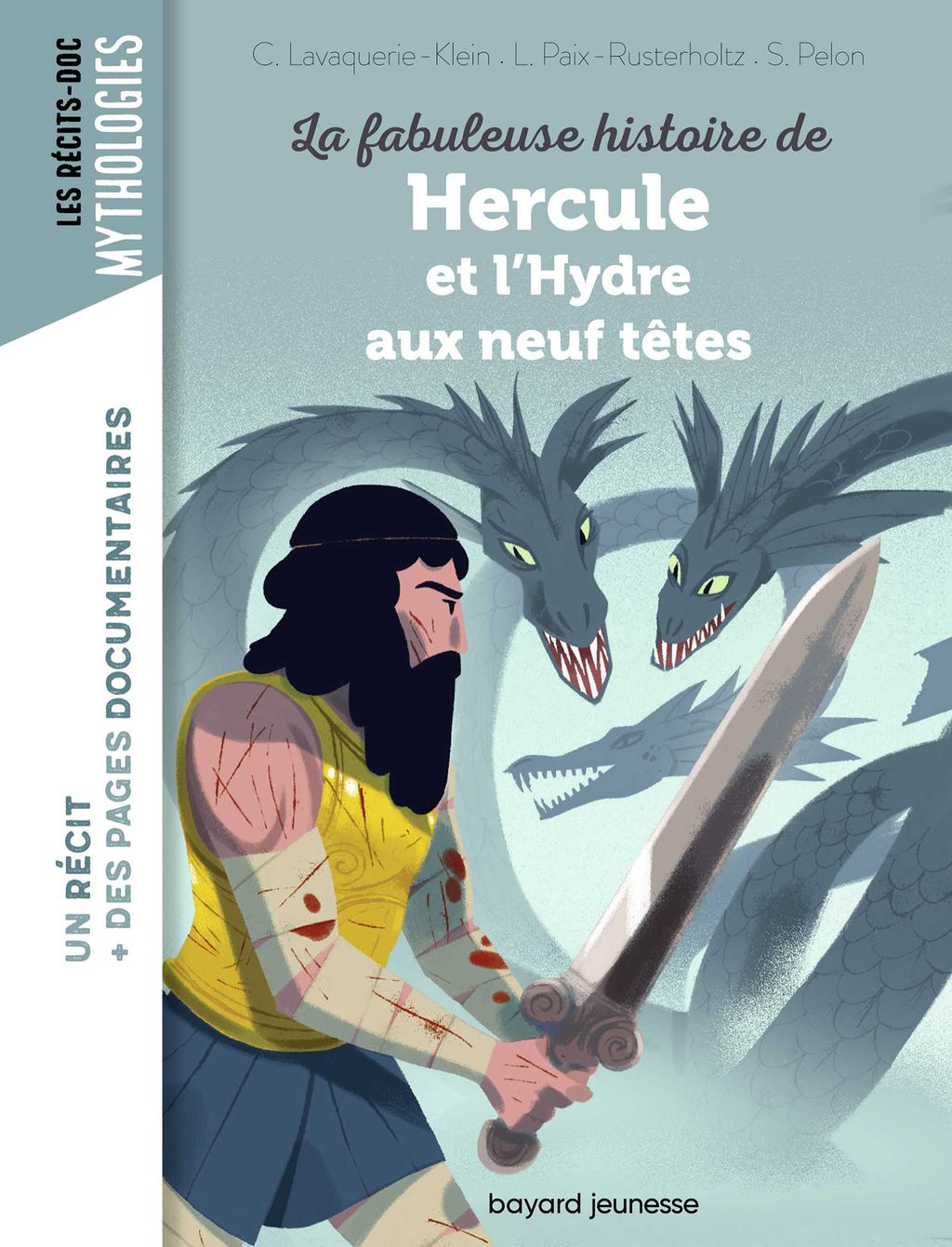 Couverture de «La fabuleuse histoire de Hercule et l'Hydre aux neuf têtes»