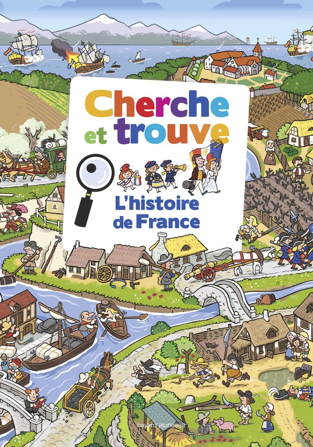 Couverture de «Cherche et trouve – L'histoire de France»