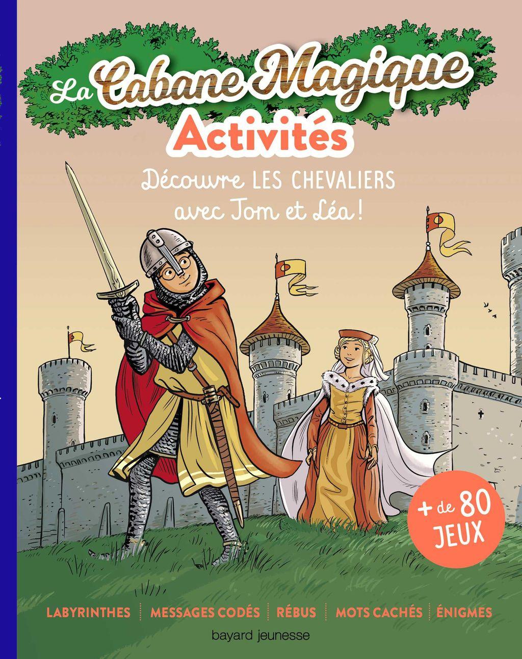 Couverture de «Les activités Cabane Magique T.3 : Les Chevaliers»