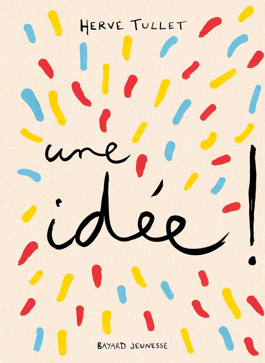 Couverture de «J'ai une idée !»