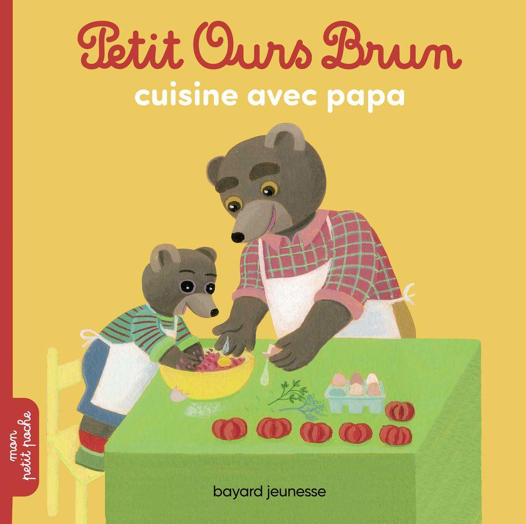 Couverture de «Petit Ours Brun cuisine avec Papa»