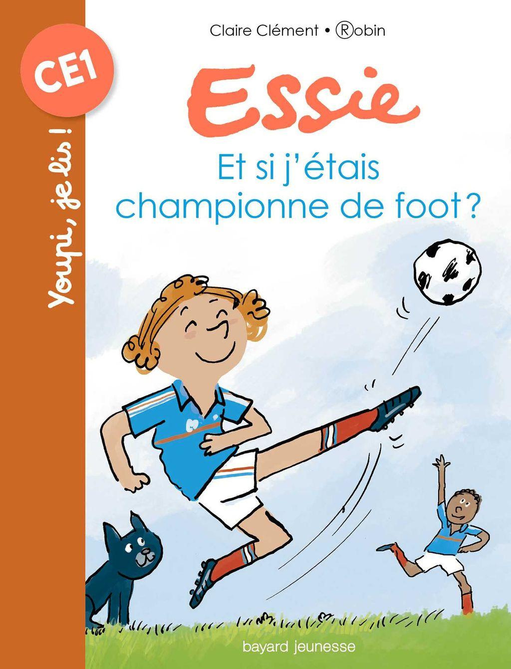 Couverture de «Et si j'étais championne de foot ?»