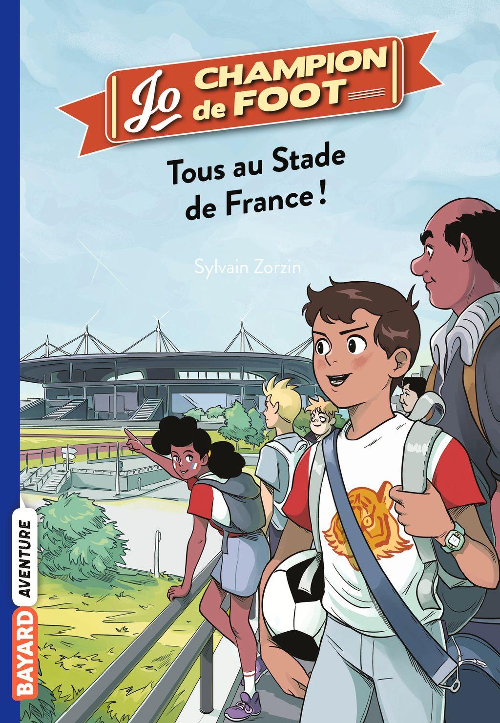 Couverture de «Tous au stade de France !»