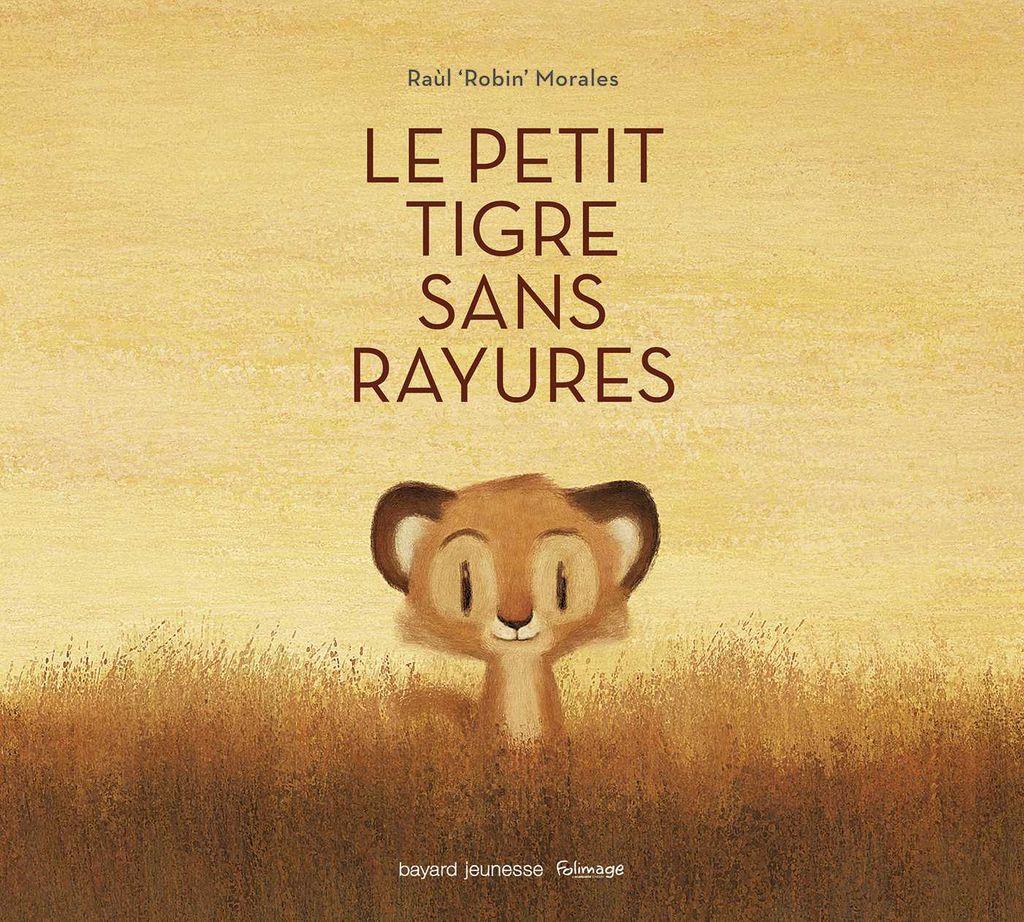 «Le petit tigre sans rayures» cover