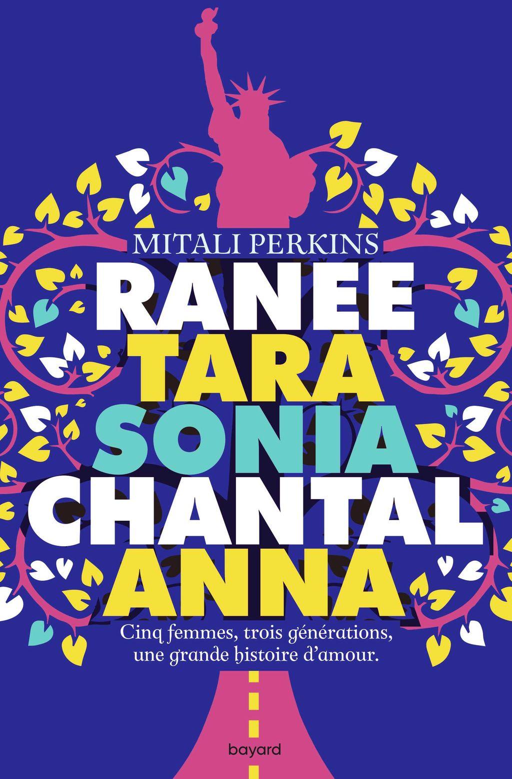 Couverture de «Ranee, Tara, Sonia, Chantal, Anna»
