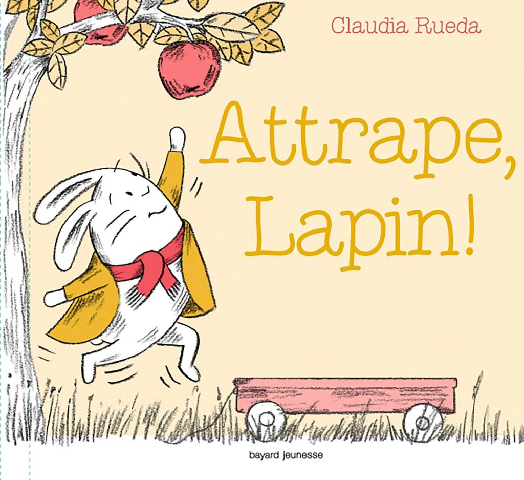 Couverture de « Attrape, Lapin ! »