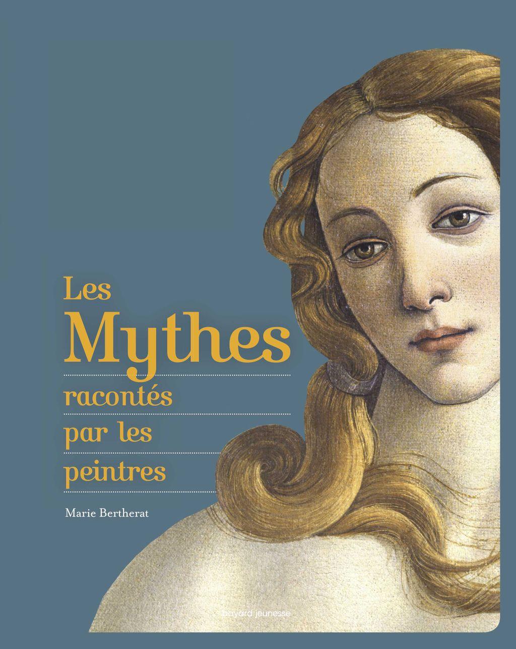 Couverture de «Les mythes racontés par les peintres»