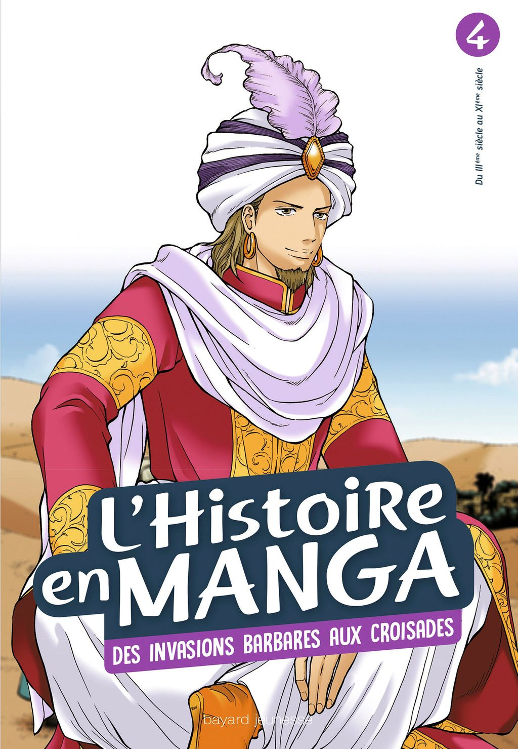 Couverture de «L'histoire en manga tome 4- D'Attila à Guillaume le Conquérant»