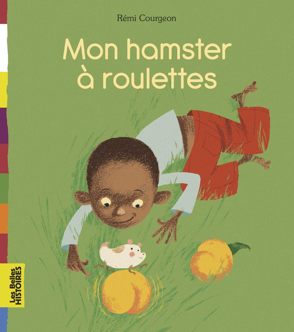 «Mon hamster à roulettes» cover