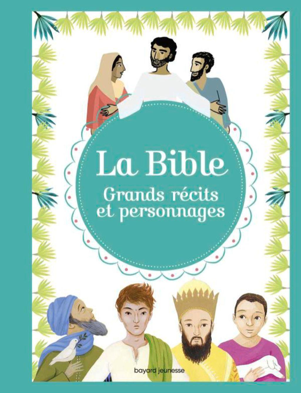 Couverture de «La Bible – Grands récits et personnages»