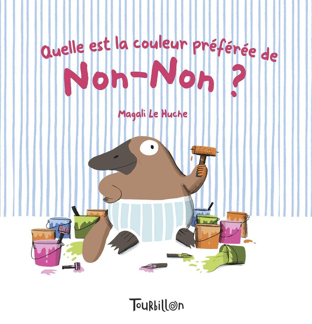 «QUELLE EST LA COULEUR PREFEREE DE NON NON» cover