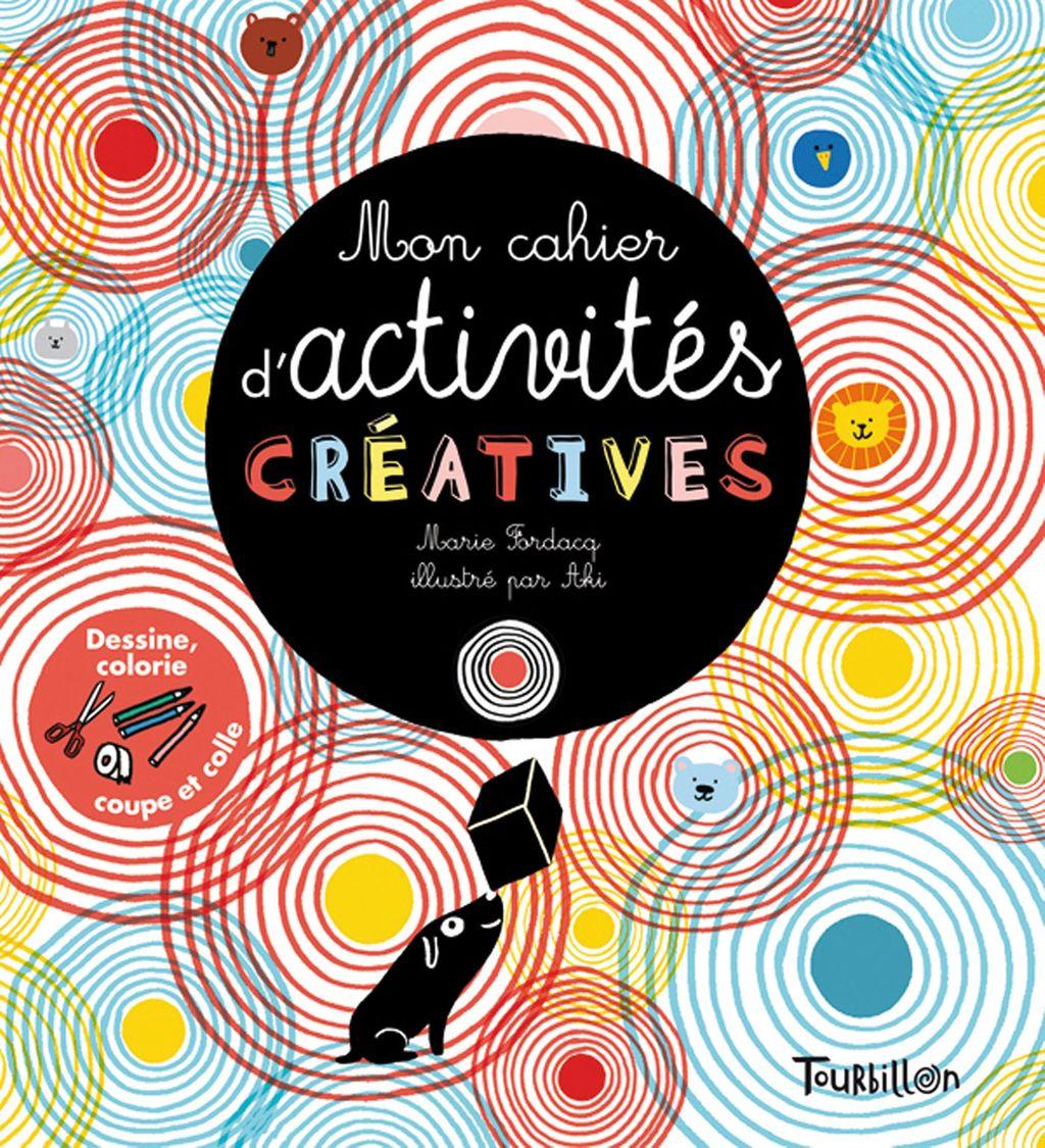 Couverture de «Mon cahier d'activités créatives»