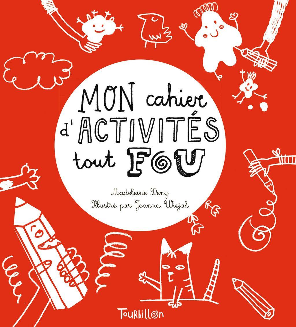 «Mon cahier d'activités tout fou» cover