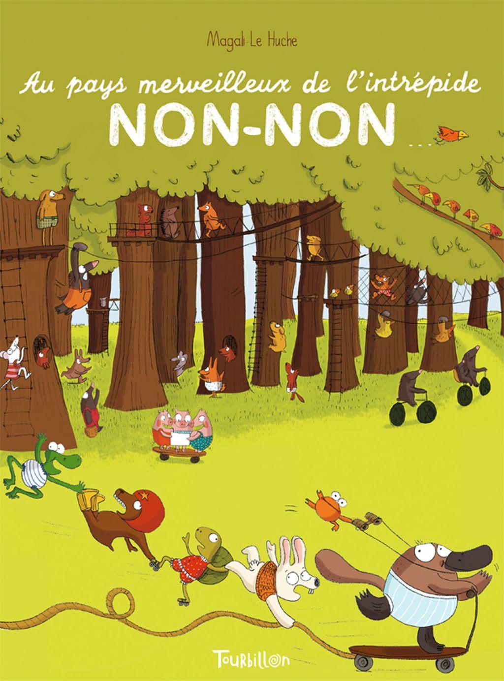 Couverture de «Au pays merveilleux de l'intrépide Non-Non»